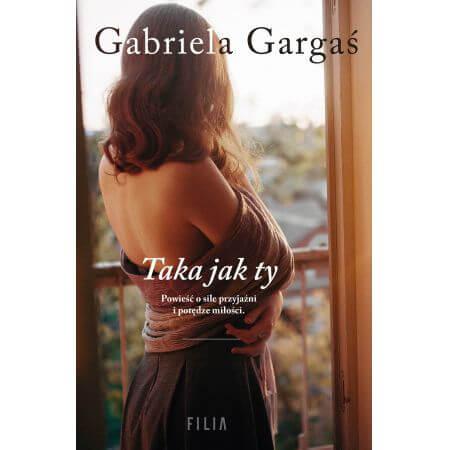 http://www.poloznamama.pl/wp-content/uploads/2018/11/Gabriela-Gargaś-Taka-jak-ty.jpg